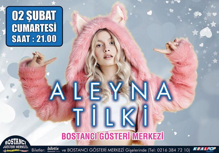 """""""Aleyna Tilki"""" Bostancı Gösteri Merkezi Konseri"""
